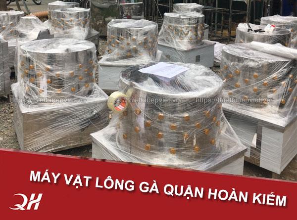 Mua máy vặt lông gà quận Hoàn Kiếm Hà Nội