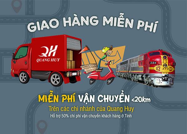 Quang Huy miễn phí vận chuyển bán kính 20km