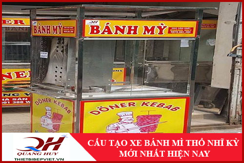 Cấu Tạo Xe Bánh Mì Thổ Nhĩ Kỳ -1