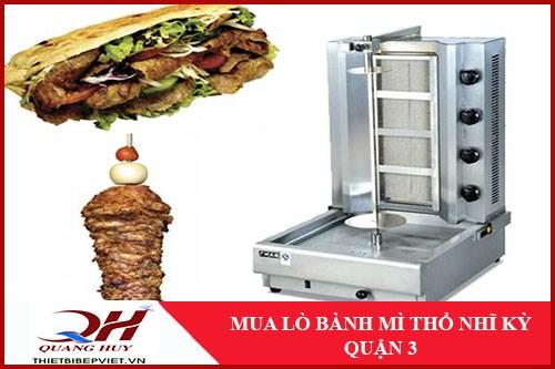 Mua Lò Bánh Mì Thổ Nhĩ Kỳ Quận 3 -1