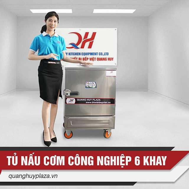 Quang Huy phân phối tủ nấu cơm công nghiệp bằng gas 6 khay trên Toàn Quốc