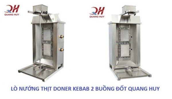 Lò nướng thịt Doner Kebab 2 buồng đốt tại Quang Huy